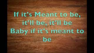 Meant to Be (Lyrics)- Florida Georgia Line