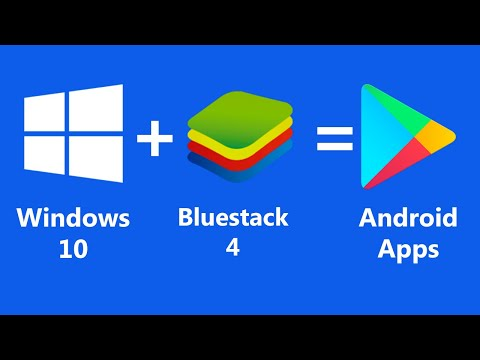 How To Install Bluestack On Pc  How To Install Android Apps On Windows 10