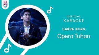 Download Cakra Khan – Opera Tuhan (Official Karaoke Version)