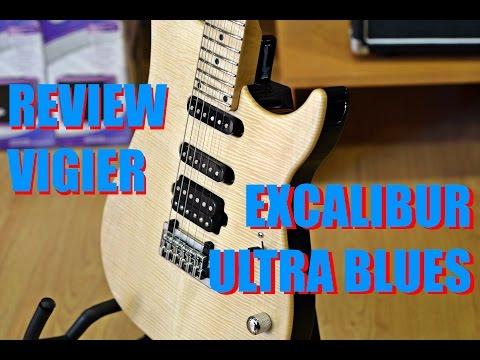 Review Vigier Excalibur Ultra Blues (HD)