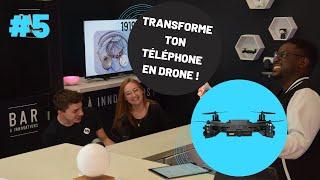 LIVE #5 Transforme ton téléphone en drone !