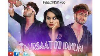 BARSAAT KI DHUN SONG||Rochak k ft. Jubin Nautiyal|| Sachin ,Riya & Rahul || Feel Originals ||