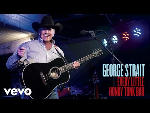 George Strait - Every Little Honky Tonk Bar (Audio)
