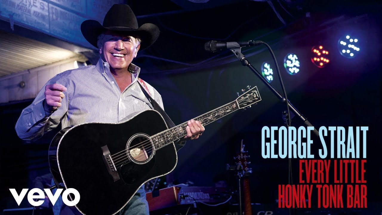 George Strait Every Little Honky Tonk Bar Official Audio Youtube