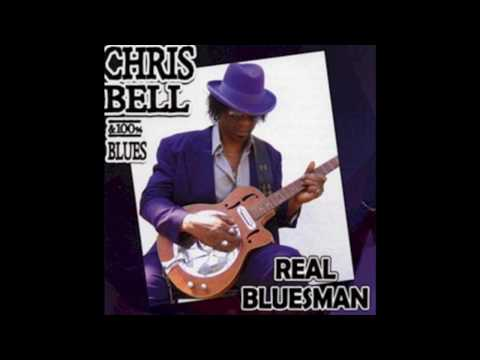 Chris Bell - Elevator To Heaven (100% Blues) mp3