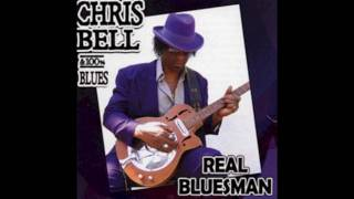 Chris Bell - Elevator To Heaven (100% Blues)