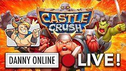 CASTLE CRUSH STREAM #24  | Danny Online Mobile Let's Play [Deutsch/German]