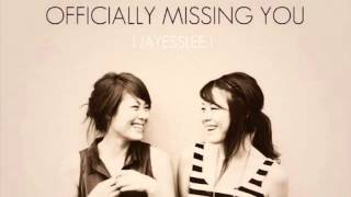 Jayesslee - Officially Missing You [Lyrics & Download]