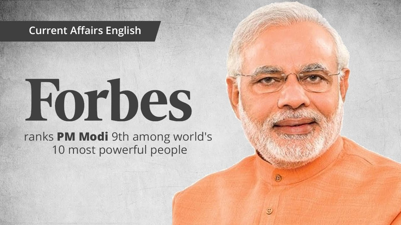 Current Affairs English : Forbes ranks PM Modi 9th among world's 10 most powerful people