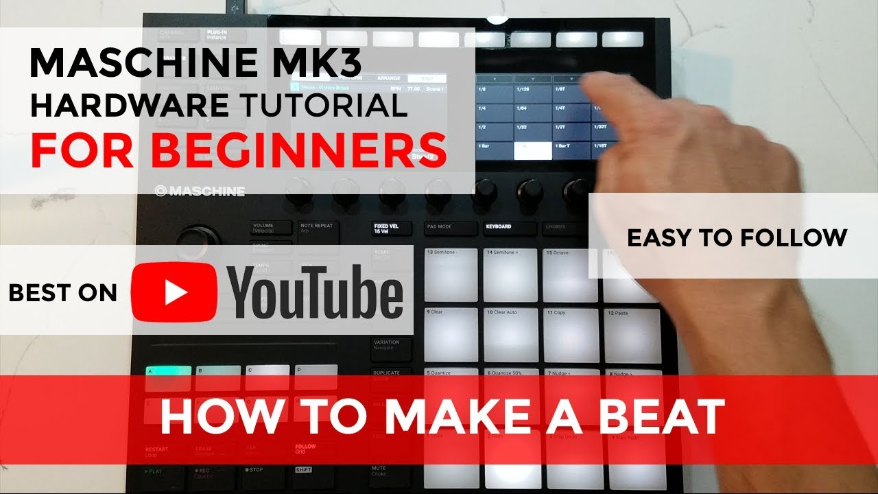 The BEST Maschine MK3 Beginners Tutorials online [FREE]
