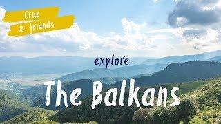 Interrail Trip | The Balkans for Beginners