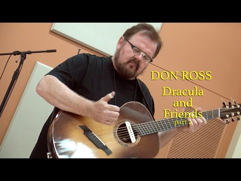 Don Ross - Dracula and Friends pt2