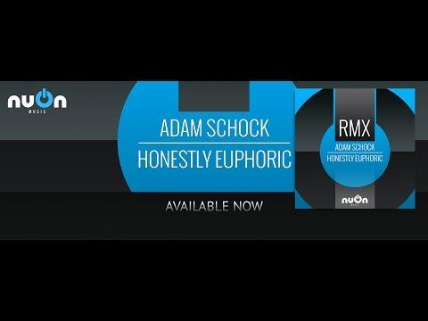 Adam Schock - Honestly Euphoric (Tony Dekaro Remix) (nuOn BLUE)
