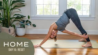 Home - Day 15 - Reset  |  30 Days of Yoga With Adriene