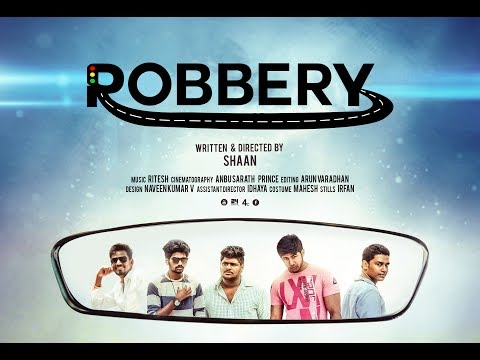 ROBBERY Tamil short film with English subtitle | 2017