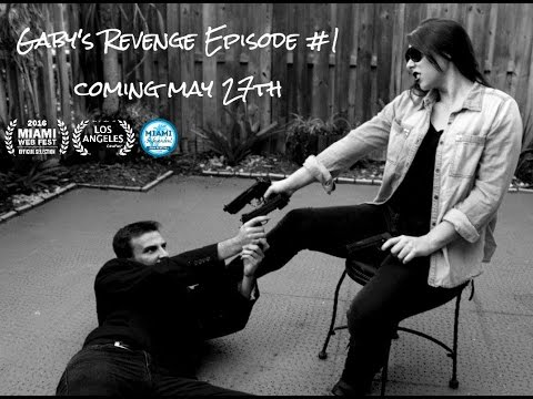 Gaby's Revenge Episode 1 WEB SERIES