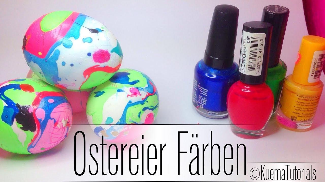 DIY: Ostereier Färben - schnell einfach mit Nagellack - YouTube