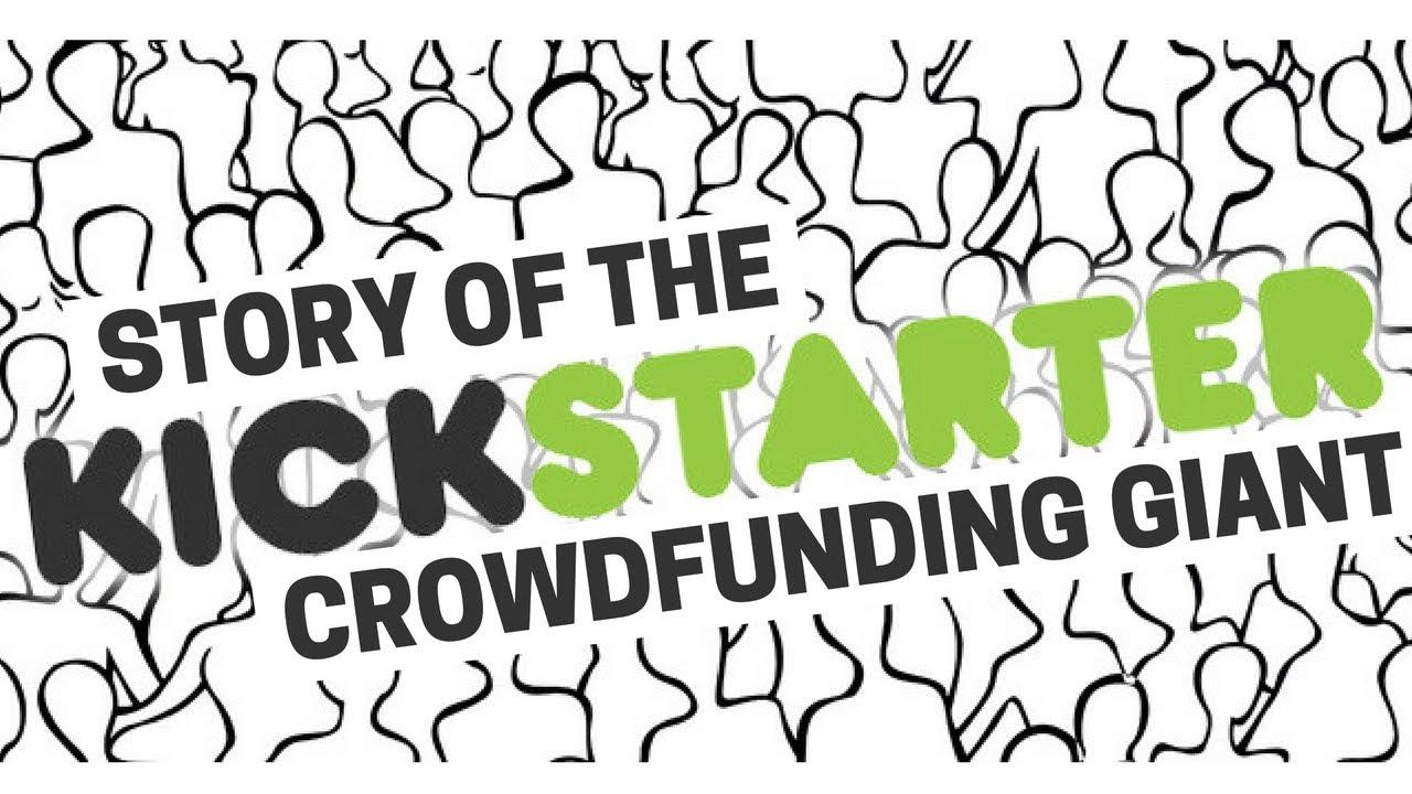 Kickstarter: Putting the Crowd in Crowdfunding