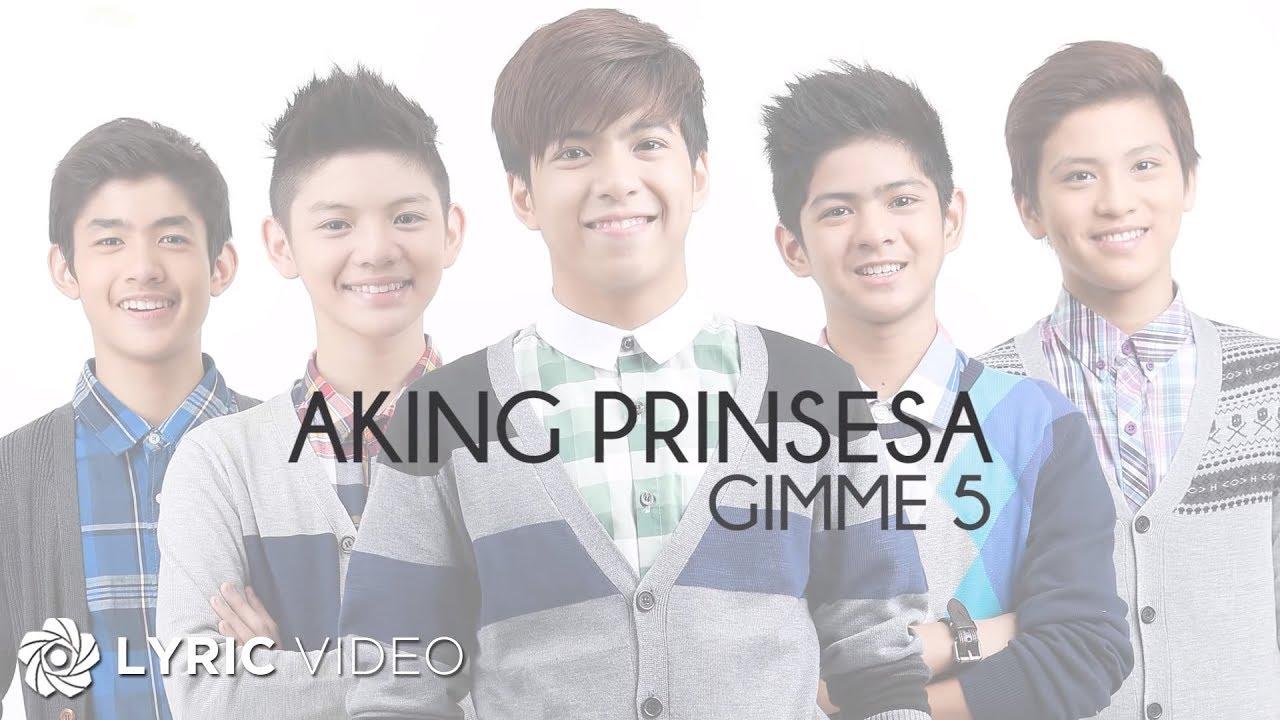 Download Aking Prinsesa - GIMME 5 (Lyrics)