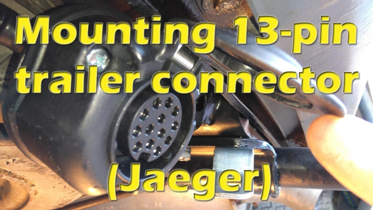 Mounting 13 pin trailer connector of Jaeger type, towing electrics on