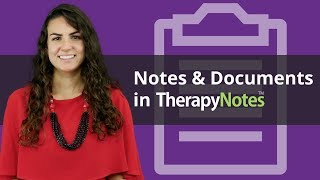Notes and Documents in TherapyNotes™