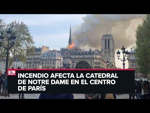 ÚLTIMA HORA: Se incendia la Catedral de Notre Dame