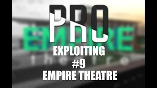 ROBLOX Protosmasher Exploiting #9: Destroying Empire Theatre