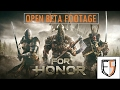 FOR HONOR - OPEN BETA FOOTAGE | FAB5