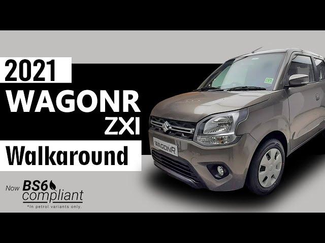 New WagonR 2021 ZXI BS6 - Walkaround   Interior & Exterior