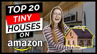 20 Tiny Houses You Can Buy On Amazon 2019