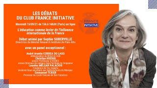 """Les Débats du CFI : """"l'éducation comme levier de l'influence de la France"""", animé par S. SUBERVILLE"""