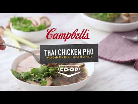 Campbells Thai Chicken Pho with Dale MacKay