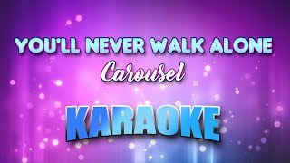 You'll Never Walk Alone - Carousel (Karaoke version with Lyrics)