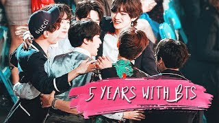 5 Years With BTS ● I Did It All ♡