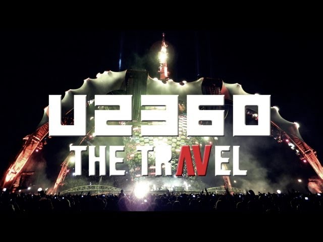 U2 360: THE TRAVEL (Full Concert) HD Travel Video