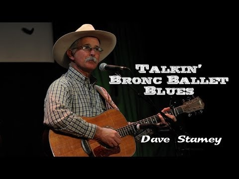 Dave Stamey - Talkin' Bronc Ballet Blues