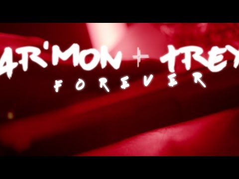 Ar'mon and Trey - Forever