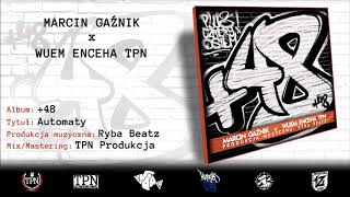 MARCIN GAŹNIK x WUEM ENCEHA TPN - AUTOMATY (prod. RYBA BEATZ) // Oficjalny odsłuch +48