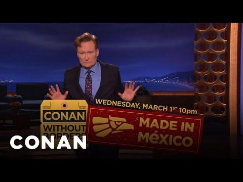 Conan's #ConanMexico Contingency Plan  - CONAN on TBS