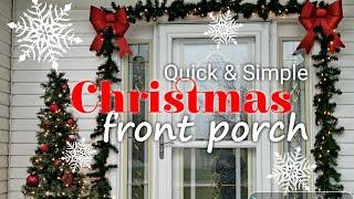 Front Porch Christmas Decorations, Quick & Simple