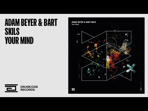 Adam Beyer & Bart Skils - Your Mind -  Drumcode - DC191