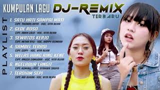 Kumpulan Lagu Dj-Remix Terbaru