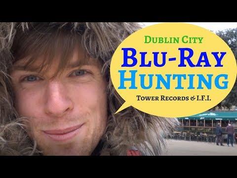 Blu Ray Hunting: Dublin City   Tower Records   The R.A.G.E.   Irish Film Institute