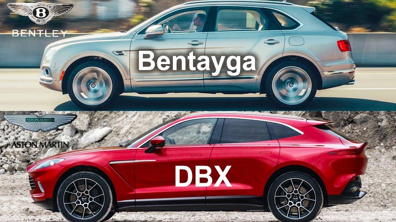 2020 Aston Martin Dbx Vs Bentley Bentayga Dbx Vs Bentayga Bentley Vs Aston Martin Design Battle Youtube