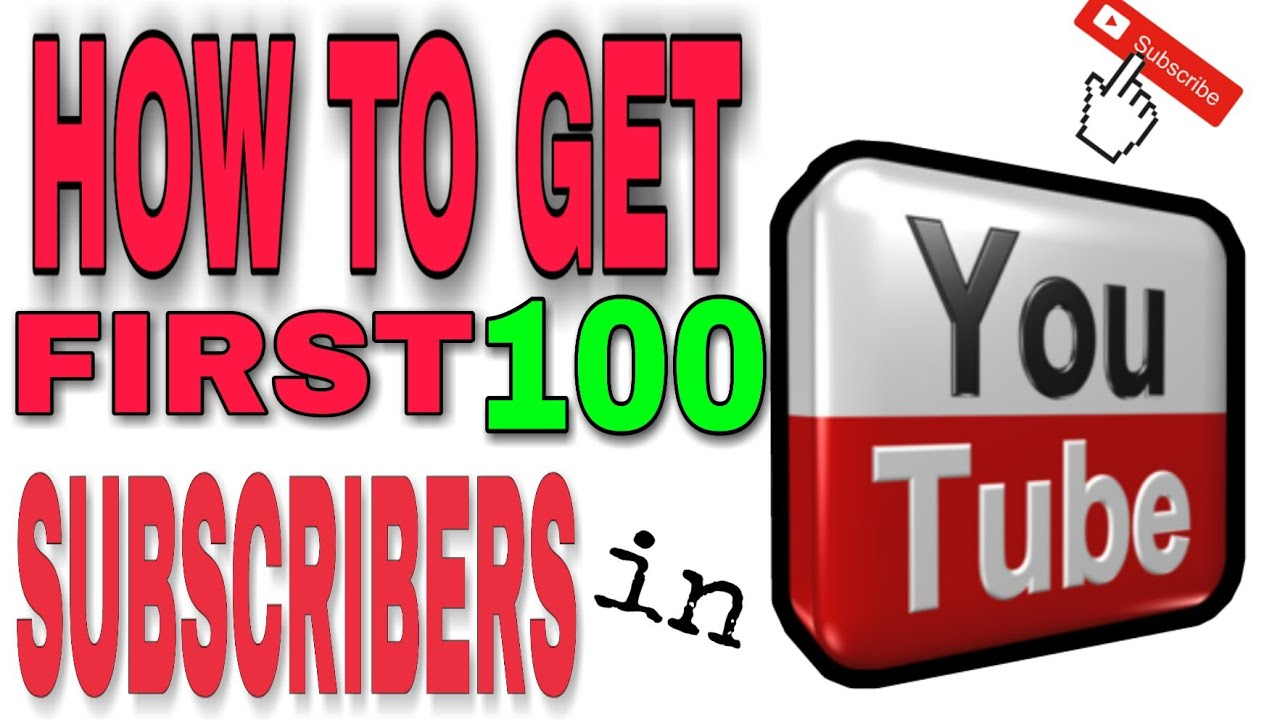 How to Get First 100 Subscribers in YouTube Tips in 5 minutes
