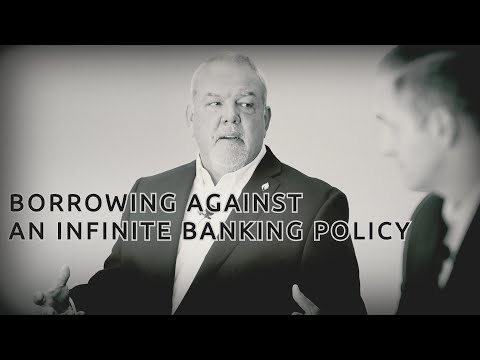 Borrowing Money From an Infinite Banking Policy