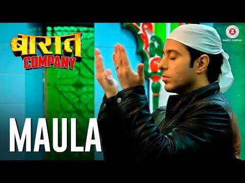 Maula - Baaraat Company   Ranveer Kumar, Sandeepa Dhar, Anuritta K Jha & Manish Nawani Mp3