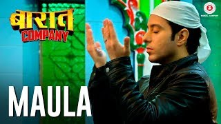 Maula (Video Song) | Baaraat Company (2017)