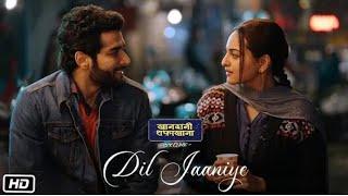 DIL JAANIYE Whatsapp Status _ Khandaani Shafakhana _ Sonakshi Sinha _ Jubin Nautiyal _ Love Song