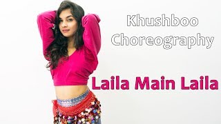Laila Main Laila Song Dance Choreography | Bollywood Video Song | Best Hindi Songs For Dancing Girls
